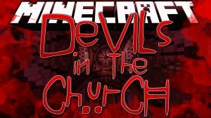 Herunterladen Devils In The Church zum Minecraft 1.8
