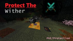 Herunterladen Protect The Wither zum Minecraft 1.14