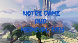 Herunterladen Notre Dame and Medieval City zum Minecraft 1.14.4