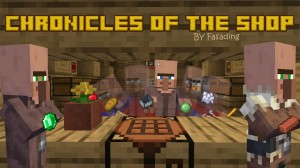 Herunterladen Chronicles of the Shop zum Minecraft 1.15.2