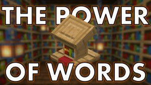 Herunterladen The Power of Words zum Minecraft 1.16.3